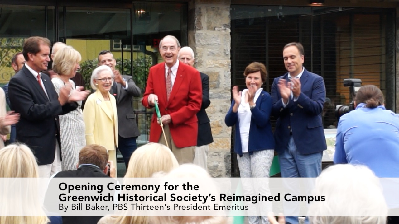 Opening Ceremony for The Greenwich Historical Society Reimagined Campus